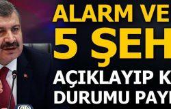 Bakan Koca alarm veren 5 şehri açıkladı