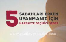 Sabahları Erken Uyanmanız için 5 Harekete Geçirici Sebep