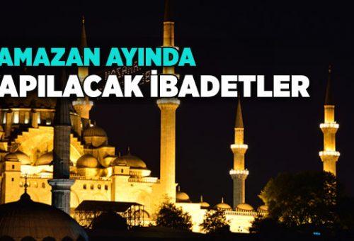 Ramazan Ayında Yapılacak İbadetler