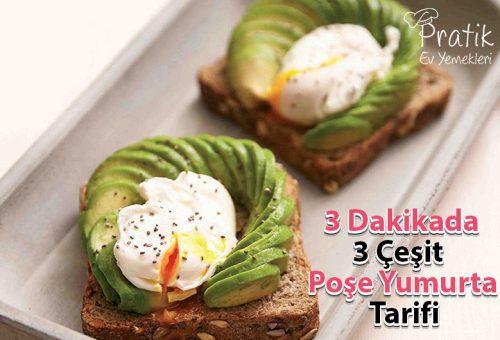 Dakikalar İçerisinde Hazırlanan Kahvaltılıklar! Birbirinden Farklı 3 Poşe Yumurta Tarifi