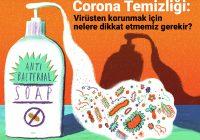 Corona Temizliği: Virüsten korunmak için nelere dikkat etmemiz gerekir?