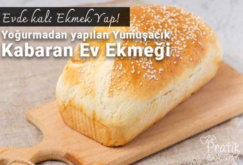 Evde kal: Ekmek Yap! Yoğurmadan yapılan Yumuşacık Kabaran Ev Ekmeği